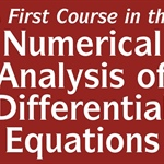 "Benson Muite reviews ""A First Course in the Numerical Analysis of Differential Equations"""