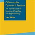 Review of Differentiable Dynamical Systems: An Introduction to Structural Stability and Hyperbolicity by Lan Wen