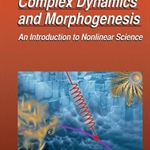 "Review of ""Complex Dynamics and Morphogenesis"" by C. Misbah"