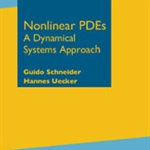 "Review of ""Nonlinear PDEs: A Dynamical Systems Approach"" by Schneider and Uecker"