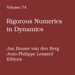 "Review of ""Rigorous Numerics in Dynamics"", van der Berg and Lessard (ed.)"