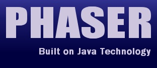 PHASER - Built on Java Technology
